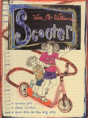 Scooter By Williams, Vera B.